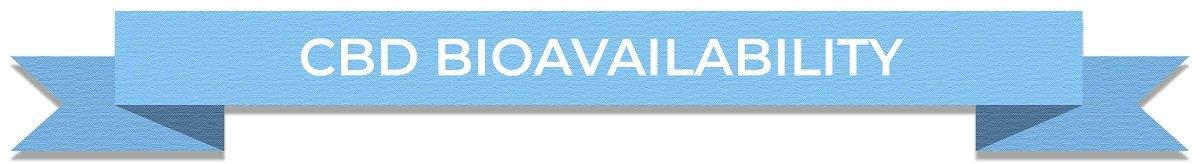 CBD Bioavailability Facts